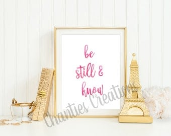 Be Still and Know  Printable Wall Art. Printable Quotes. Watercolor Printable. Calligraphy Print. Bible Scripture. Bible Quote.