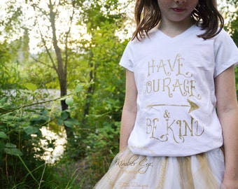 Have Courage And Be Kind Girl's T-Shirt