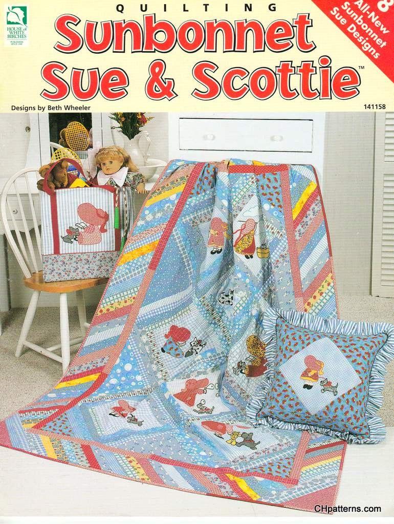 Sunbonnet Sue Amp Scottie Quilting Pattern Book By Chpatterns