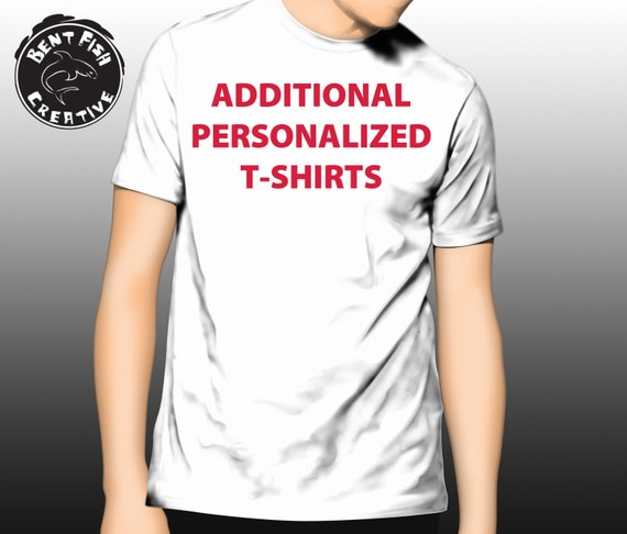 Additional personalized t shirts order by december 10th to for Buy customized t shirts