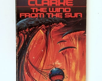 Wind from the Sun, First Printing, Arthur C Clarke, Science Fiction Book, 1973, Vintage Signet Paperback, Short Stories, Sci Fi Classics