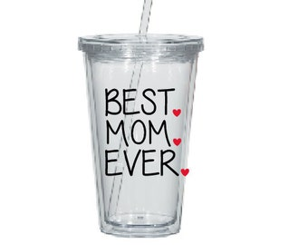 Best Mom Ever Tumbler- Water Tumbler- Gift for Mom- Gift for Her- Mom to Be Gift- Best Mom Gift- Mother's Day Gift- Personalized Tumbler