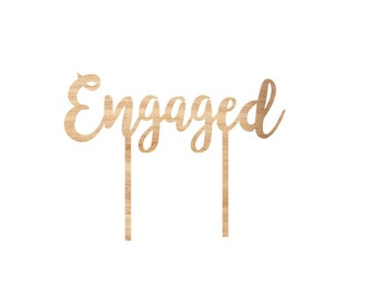 "Engagement ""Engaged"" timber wooden cake topper."