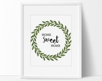 Home Sweet Home, Home Decor,  Home Art, Home Wall Art, 5 x 7, 8 x 10, Home Wall Decor, Home Quote, Printable Quotes, Home Sweet Home Print