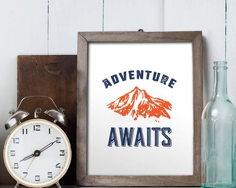 Adventure Awaits sign, PRINTABLE DIGITAL File, home decor print, Instant Download!