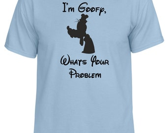 Disney Goofy inspired What's Your Problem Humor Vacation tshirt