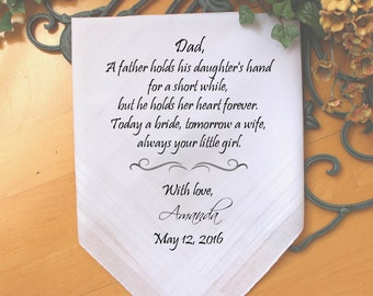 Father of the Bride handkerchief, PRINTED handkerchief, a father holds his daughter's hand for a SHORT while, Dad Gift,Personalized. MS2FPRI