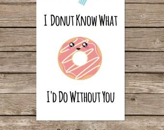 Funny Valentine's Day Card - Printable Card or Art Print - KAWAII STRIPED DONUT - Kawaii Card - Cute Food - Cute Card - Food Pun Cards