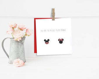 You are the Mickey to my Minnie - Valentines/Engagement/Anniversary Card