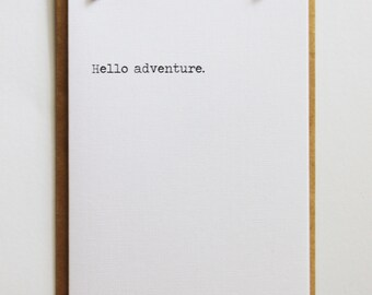 Hello adventure | Minimal Black and White | Keepsake Notes Greeting Card