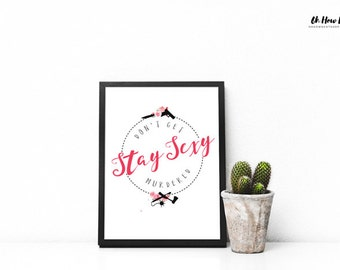 """Shop """"stay sexy don't get murdered"""" in Home & Living"""