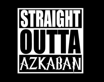 Straight Outta AZKABAN | Harry Potter Decal | Harry Potter | SCI FI  | Lightning | Die-Cut Window Decal