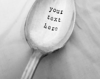 Custom Spoon, Phrase of your choice, Personalized spoon, Soup, Cereal, Ice Cream, Peanut Butter, Nutella, Vintage, Silverplate, Antique