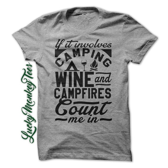 Camping wine and campfires funny t shirt tee by for Women s fishing t shirts