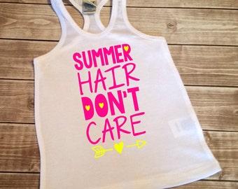 Summer Hair Don't Care Tank Top - Girls Summer Tank Top - Racerback Tank, Summer Clothing - Racerback Tee - Racerback Shirt