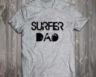 Surfer Dad T-Shirt- Father's Day Surfer Dad Best Gift Ever RO047
