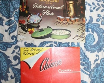 Cooking with International Flair & The Art And Secrets of Chinese Cookery Vintage Recipe Booklets