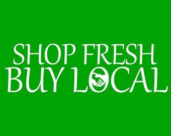 Shop Fresh, Buy Local