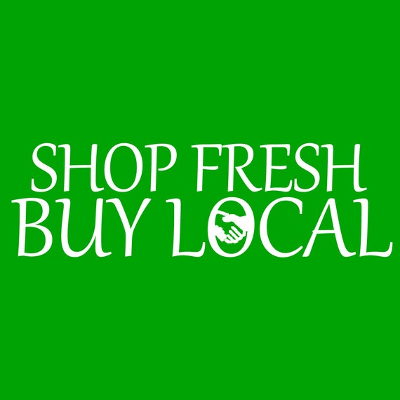 Buy Local: Shop Fresh Buy Local
