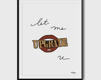 "Beyonce ""Let Me Upgrade U"" 8.5x11 Print"