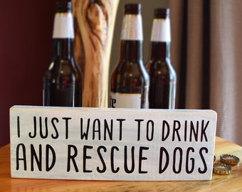Drink & Rescue Dogs - Sign
