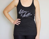 DETOX & CHILL TANK // Women's Racerback Tank Top Vintage Black / Yoga Gift / Graphic Tank Top / Shirt With Quote / Workout Tank Top