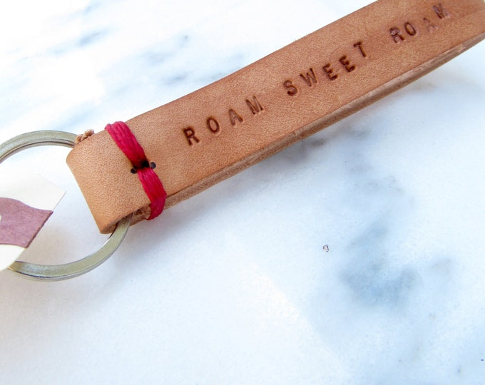 "Clearance Sale: **READY TO SHIP** ""Roam Sweet Roam"" Stitch Leather Keychain."