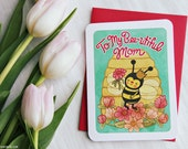 """Mother's Day Card """"To My Bee-utiful Mom"""" - Sweet Mothers Day Card, Gifts for Mom, Mothers Day Gift, Bee Card, Happy Mother's Day"""