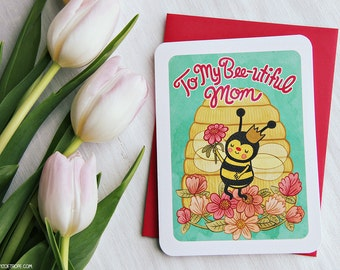 "Mother's Day Card ""To My Bee-utiful Mom"" - Sweet Mothers Day Card, Gifts for Mom, Mothers Day Gift, Bee Card, Happy Mother's Day"