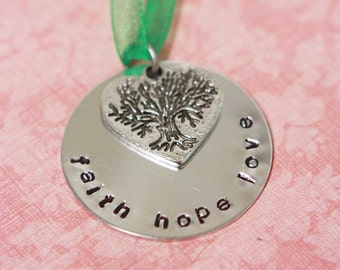 Hand Stamped Faith Hope Love Christmas Ornament