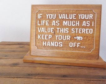 Vintage Stereo Sign Handmade Oak Man Cave Sign Mid Century Sign Keep Your Hands Off Stereo Sign Warning Sign Keep Out Sign Office Sign
