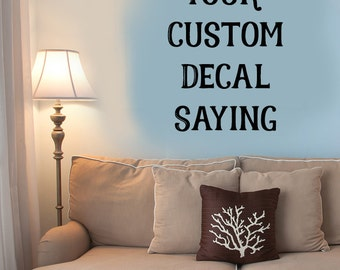 "Custom Kid decal, Custom Quotes, Pick your saying, 33.5"" X 14"" Decal, Personalized decals, custom gift, family gifts, Wedding decal, unique"