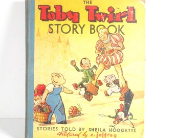 The Toby Twirl 1940's Vintage Childrens Book