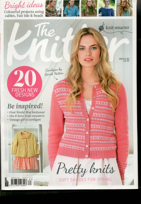 The Knitter Knitting Magazine Issue 83 April 2015