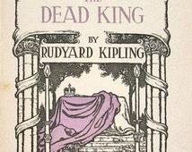 The Dead King - Rudyard Kipling - 1910 - W. Heath Robinson decorations - Edward VII eulogy poem