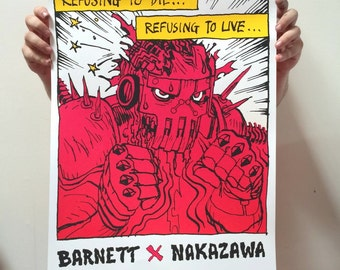 """Limited Edition Refusing To Die Screen Print Autographed by Josh """"Warmaster"""" Barnett & Lucky Naka"""