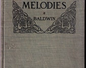 Progressive Melodies-Ralph Baldwin 1910 Sight Singing Instructional Book Educational for Elementary Students
