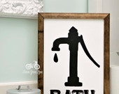 Bath Sign with Old Water Pump, Handpainted, 8x12, Bathroom Sign, Cottage Decor, Black and White, Farmhouse