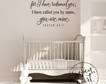 Fear not for I have redeemed you Wall Decal - Bible Verse Vinyl Wall Quote Saying Lettering Girl Boy 22H x 32W Ba0545