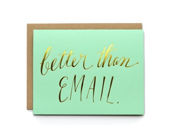 Better Than Email - letterpress card