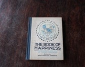 The Book of Happiness: Expressing the Joy of Great Writers; Vintage Book