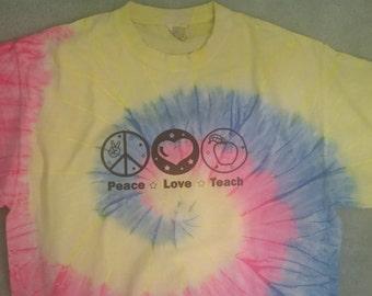Peace Love Teach Tie Dye T Shirt