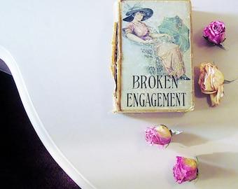 Vintage Romance Novel , Broken Engagement By Mrs EDEN Southworth , Art Nouveau Fiction , Edwardian Era Literature , Shabby Chic Decor
