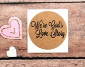 We're God's Love Story, Bible Journaling Stickers, Kraft Stickers, Christian Labels