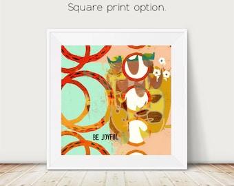 be joyful, joy art, joy print, quote art, abstract art, abstract painting, abstracting painting print, square art, square print, typography