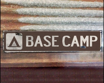 Base Camp, Handcrafted Rustic Wood Sign, Mountain Decor for Home and Cabin, 1005