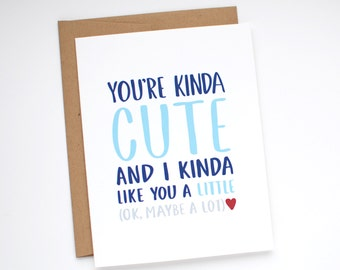 Valentine's Day Card - Funny Valentine Card - You're Kinda Cute