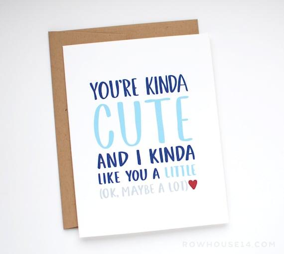 Valentine's Day Card - Funny Valentine Card - You're Kinda Cute
