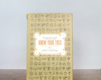Mid Century Children's Book - Know Your Toes - Einsel / Jayme / Cook