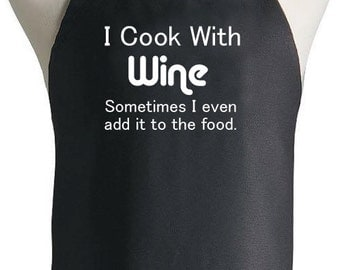 I Cook With Wine Sometimes I Put It In The Food Apron Gift Cook, Baker, Chef, Grill, Holiday, Funny, Cookout, Housewarming, BBQ